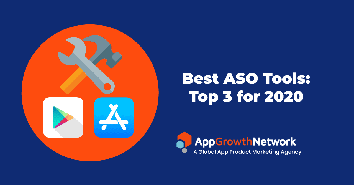 Best ASO Tools top 3 for 2020 blog post